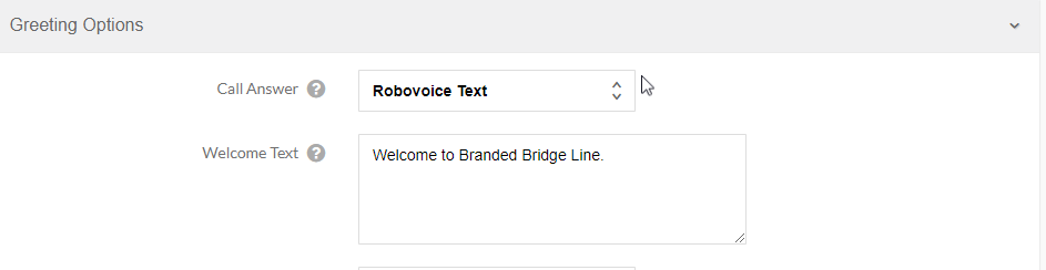 Branded Bridge Line user interface when setting up an automated greeting using Robovoice Text