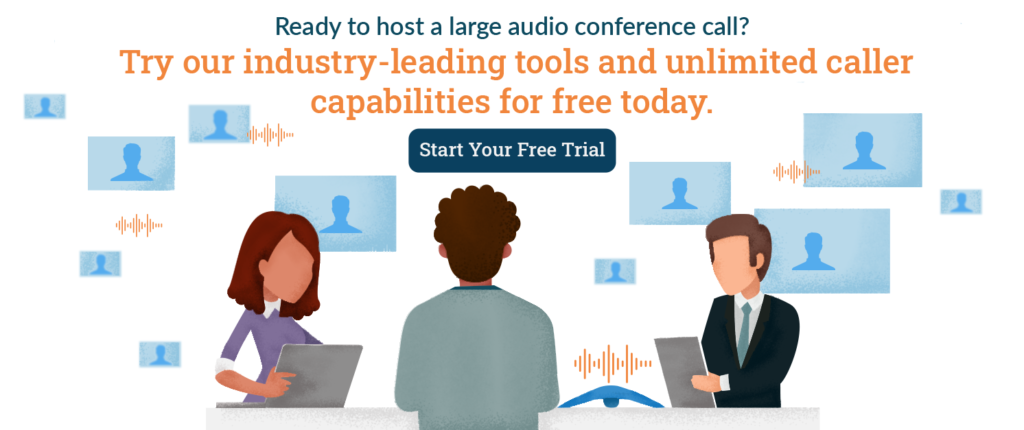 Start your free audio conference call trial